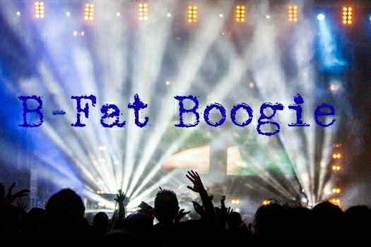 B Fat Boogie1